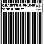 Granite & Phunk One & Only (9-Track Maxi-Single)