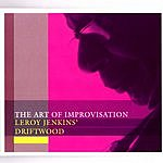 Min Xiao-Fen The Art Of Improvisation: Leroy Jenkins' Driftwood