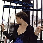 Judy Kuhn Serious Playgrounds - The Songs Of Laura Nyro