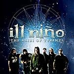 Ill Niño The Alibi Of Tyrants (Single)(Parental Advisory)