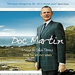 Colin Towns Doc Martin - Music From The Hit ITV Series
