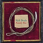 Nick Drake Family Tree (Bonus Track)