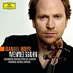Daniel Hope Violin Concerto in E Minor, Op.64/Octet in E Flat Major, Op.20