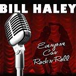 Bill Haley Everyone Can Rock 'N' Roll