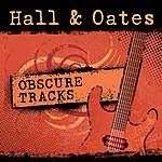 Hall & Oates Obscure Tracks