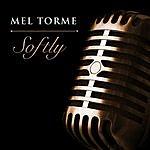 Mel Tormé Softly