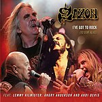 Saxon I've Got To Rock (To Stay Alive) (Single)