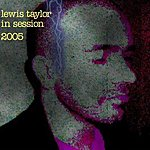 Lewis Taylor In Session 2005