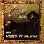 Big Mike Keep It Playa (Parental Advisory)
