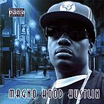 Magno Hood Hustlin' (Parental Advisory)