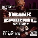 Killa Kyleon DJ Storm Presents: Drank Epidemic, Vol.2 (Parental Advisory)