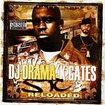 K. Gates DJ Drama Presents: STC Reloaded (Parental Advisory)