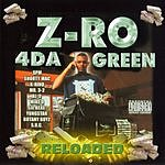 Z-Ro 4 Da Green Reloaded: The Lion Of The Screwed Up Click (Parental Advisory)