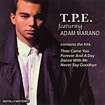 TPE T.P.E. Featuring Adam Marano