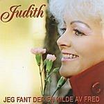 Judith Jeg Fant Der En Kilde Av Fred