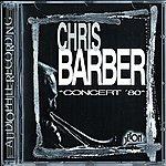 Chris Barber Concert '80 (Live)