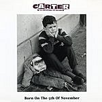 Carter The Unstoppable Sex Machine Born On The 5th November (5-Track Maxi-Single)