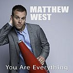 Matthew West You Are Everything (Single)