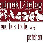 SimakDialog One Has To Be (Single)