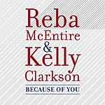Reba McEntire Because Of You (Single)