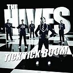 The Hives Tick Tick Boom/Waits Too Long