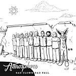 Atmosphere Sad Clown Bad Fall Number 10 EP