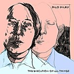 Rilo Kiley The Execution Of All Things
