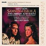 Agnes Baltsa Samson Et Dalila, Op.47 (Opera In Three Acts)