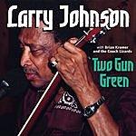 Larry Johnson Two Gun Green