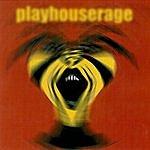 PLAYHOUSE Rage