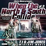T.I. When The North & South Collide, Part 3 (Parental Advisory)
