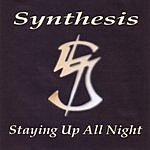 Synthesis Staying Up All Night (Single)