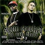 Magno Sittin' Crooked In My Slab, Vol.3 (Parental Advisory)