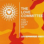 The Love Committee Loveparade 2001: You Can't Stop Us (3-Track Maxi-Single)