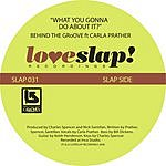 Behind The Groove What You Gonna Do About It (4-Track Maxi-Single)