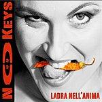 No Keys Ladra Nell' Anima (5-Track Maxi-Single)