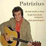 Patrizius Das Hab Ich Alles Zu Hause (3-Track Maxi-Single)