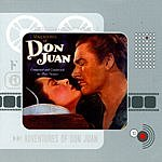 Max Steiner Adventures Of Don Juan: Original Motion Picture Soundtrack