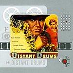 Max Steiner Distant Drums: Original Motion Picture Soundtrack