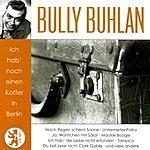 Bully Buhlan Ich Hab' Noch Einen Koffer In Berlin