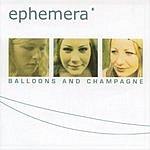 Ephemera Balloons & Champagne