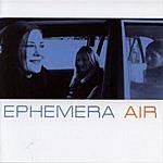Ephemera Air