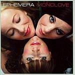 Ephemera Monolove