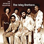 The Isley Brothers The Definitive Collection: The Isley Brothers