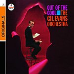 Gil Evans Out of the Cool (Remastered)