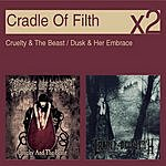 Cradle Of Filth Cruelty & The Beast/Dusk & Her Embrace (2-CD Set)