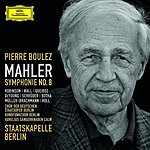 Pierre Boulez Symphony No.8 in E Flat Major, 'Symphony Of A Thousand'