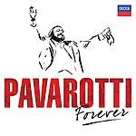 Luciano Pavarotti Pavarotti Forever