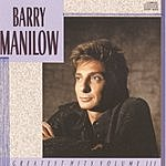 Barry Manilow Greatest Hits, Vol.3