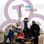 TTC Travailler Remix (2-Track Single)